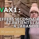Vaccin : Effets secondaires et patients laissés à l'abandon !